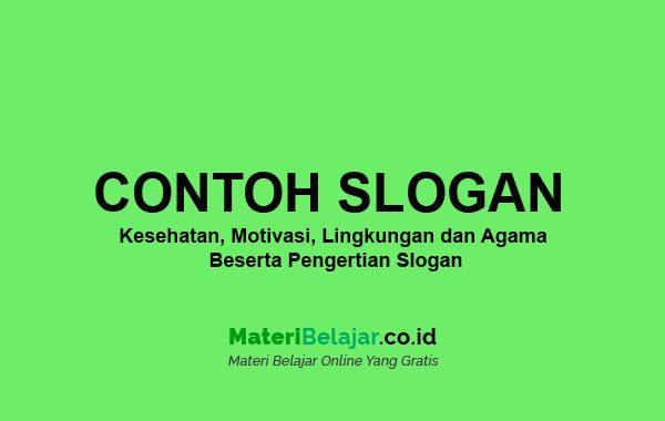 Contoh Slogan Kesehatan Motivasi Lingkungan Dan Agama
