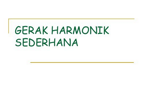 Gerak Harmonik Sederhana