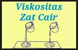 Viskositas Zat Cair