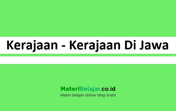 Kerajaan-Kerajaan Di Jawa