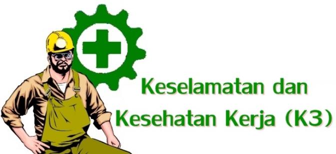 Kesehatan Dan Keselamatan Kerja K3 Lengkap