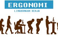 Pengertian Ergonomi