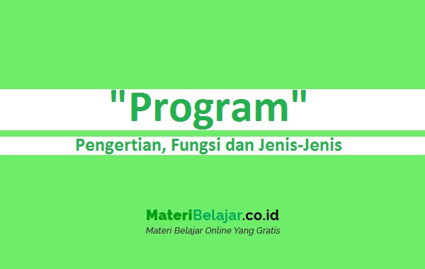 Pengertian Program