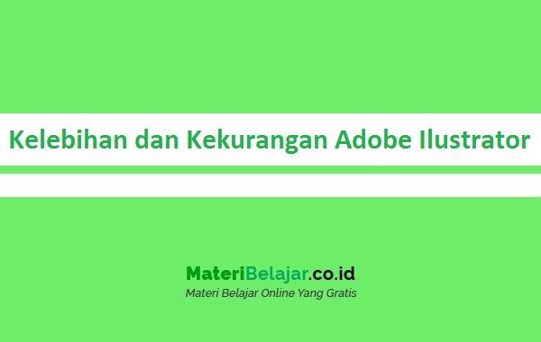 Kelebihan dan Kekurangan Adobe Ilustrator