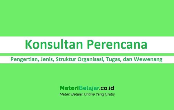 Pengertian Konsultan Perencana