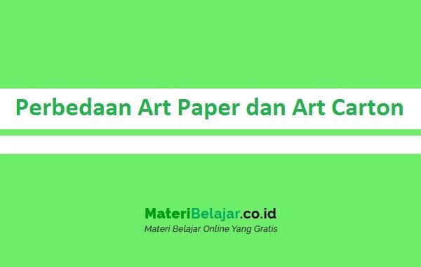 Perbedaan Art Paper dan Art Carton