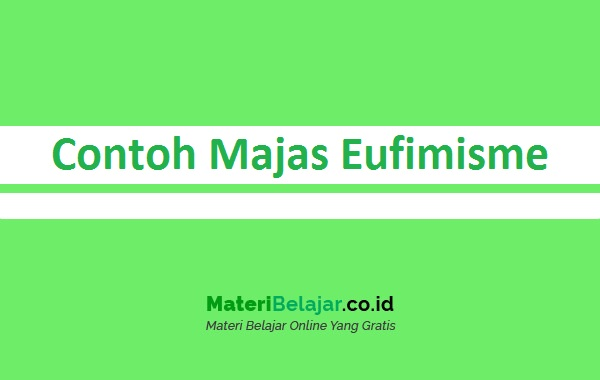 Contoh Majas Eufimisme