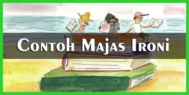 Contoh Majas Ironi
