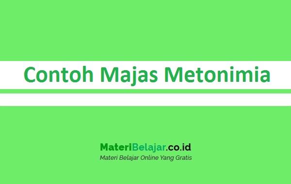 Contoh Majas Metonimia