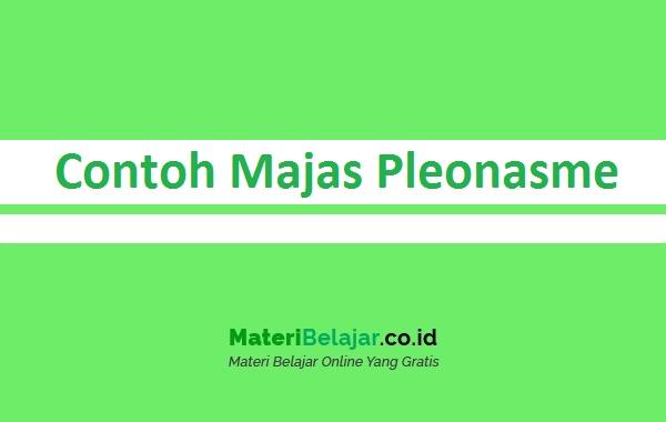 Contoh Majas Pleonasme