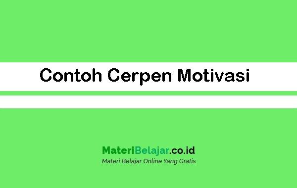 Contoh-Cerpen-Motivasi