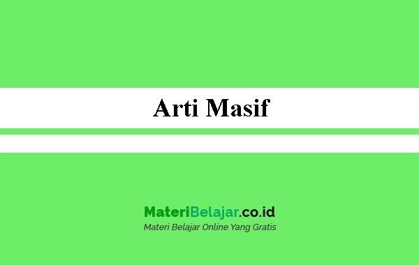 Arti Masif