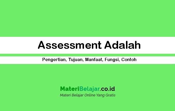 Assessment Adalah
