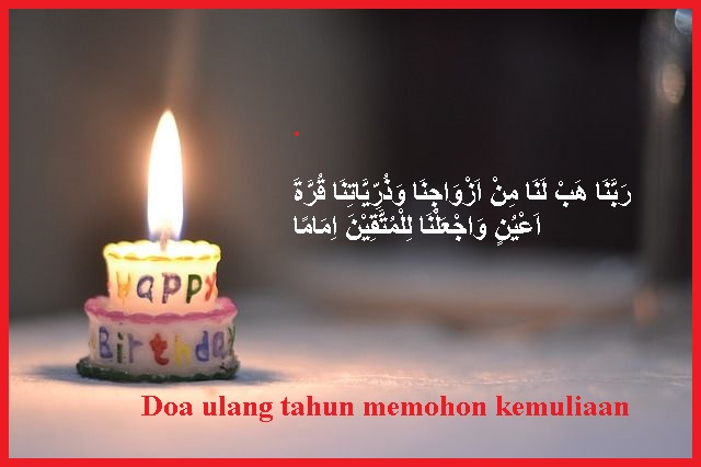 Doa ulang tahun memohon kemuliaan