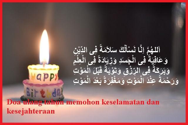 Doa ulang tahun memohon keselamatan dan kesejahteraan
