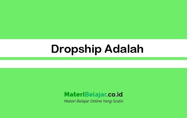 Dropship-Adalah