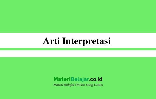 Arti Interpretasi