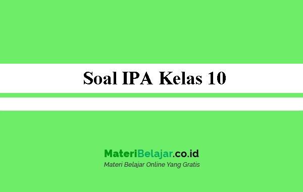 Soal-IPA-Kelas-10
