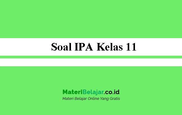 Soal-IPA-Kelas-11