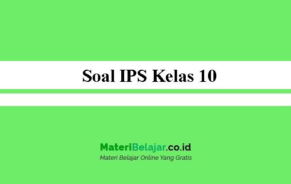 Soal-IPS-Kelas-10