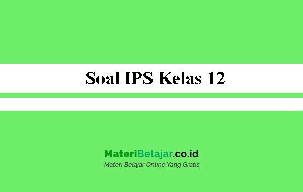 Soal-IPS-Kelas-12