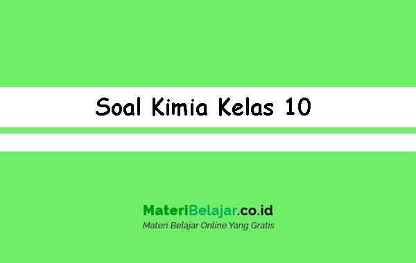 Soal-Kimia-Kelas-10