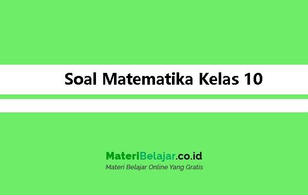Soal-Matematika-Kelas-10