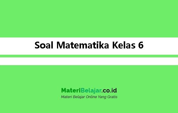 Soal-Matematika-Kelas-6