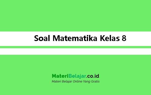 Soal-Matematika-Kelas-8