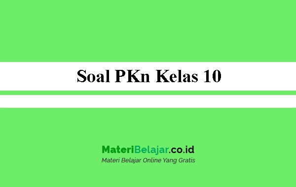 Soal-PKn-Kelas-10