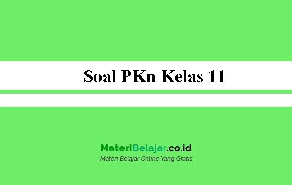 Soal-PKn-Kelas-11