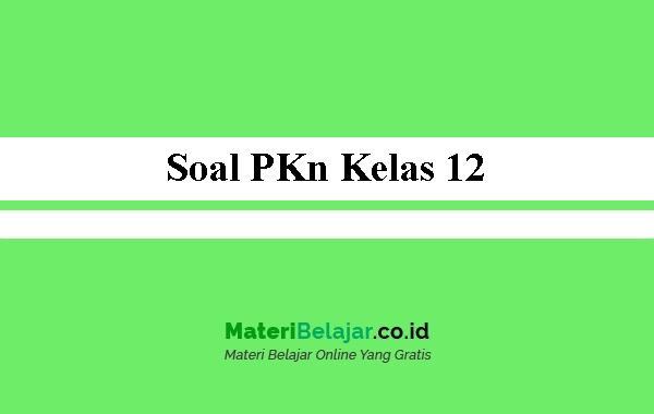 Soal-PKn-Kelas-12