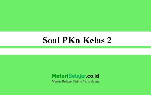 Soal-PKn-Kelas-2