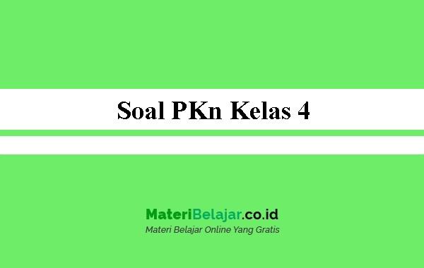 Soal-PKn-Kelas-4
