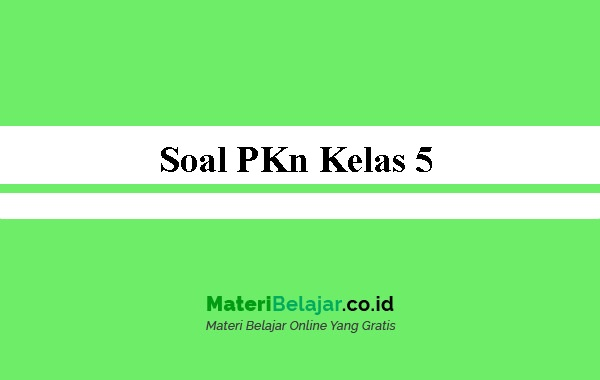 Soal-PKn-Kelas-5