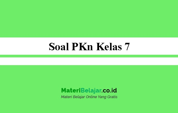 Soal-PKn-Kelas-7