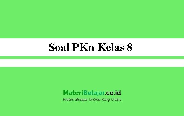 Soal-PKn-Kelas-8