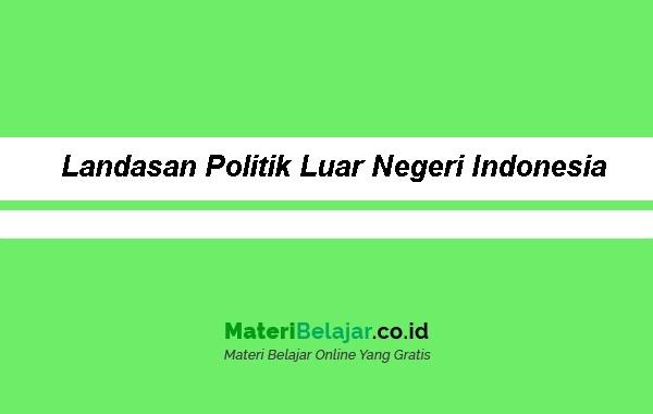 Landasan-Politik-Luar-Negeri-Indonesia