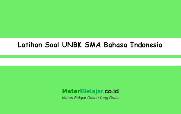 Latihan-Soal-UNBK-SMA-Bahasa-Indonesia