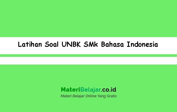 Latihan-Soal-UNBK-SMk-Bahasa-Indonesia