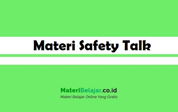 materi safety talk ringan